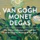 Mostra Van Gogh - Monet - Degas